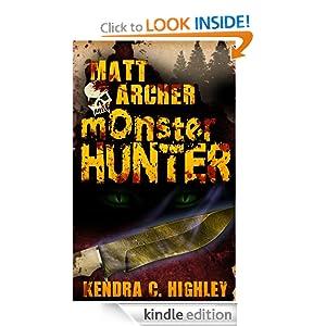 Monster Hunter - Kendra C. Highley