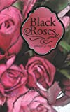 img - for Black Roses book / textbook / text book