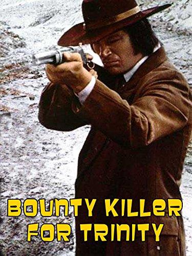 Bounty Killer for Trinity