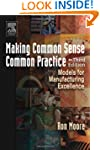 Making Common Sense Common Practice:...