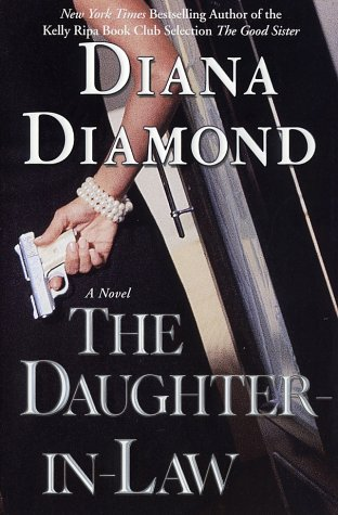 The Daughter-in-Law: A Novel of Suspense, DIANA DIAMOND