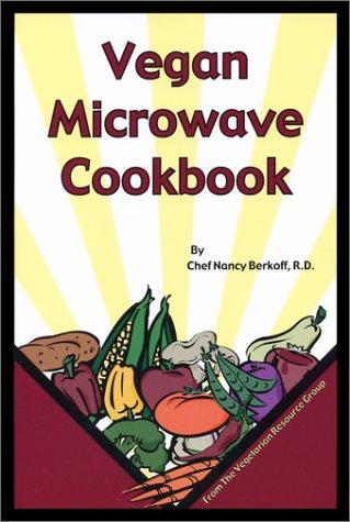Vegan Microwave Cookbook by Nancy Berkoff