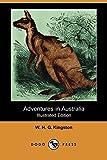 Adventures in Australia (Illustrated Edition) (Dodo Press)