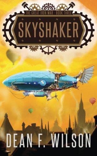 Skyshaker (The Great Iron War, Book 3) PDF