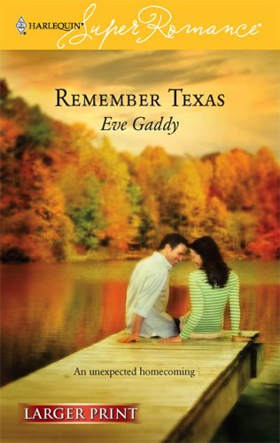 Remember Texas, Eve Gaddy