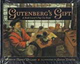 Gutenberg's Gift (0152007830) by Willard, Nancy