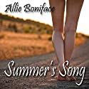 Summer's Song (       UNABRIDGED) by Allie Boniface Narrated by Denice Stradling