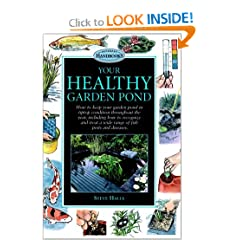 Your Healthy Garden Pond (Interpet Handbooks)