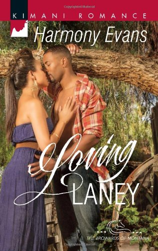 Loving Laney (Harlequin Kimani Romance\The Browards Of Montana) front-545433