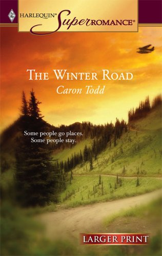 Image for The Winter Road (Harlequin Large Print Super Romance)