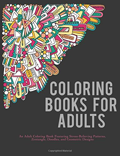 Coloring Books For Adults An Adult Coloring Book