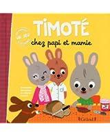 Timoté chez Papi et Mamie