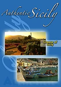 Authentic Sicily - Cheese of Sicily