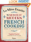 La Mere Brazier: The Mother of Modern...