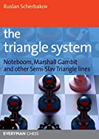 The Triangle System: Noteboom, Marshall Gambit and other Semi-Slav Triangle lines