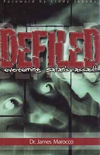 Defiled: Overcoming Satan's Assault