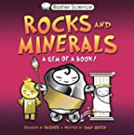 Basher Science: Rocks and Minerals: A...