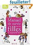 Manuel de survie pour les filles d'au...