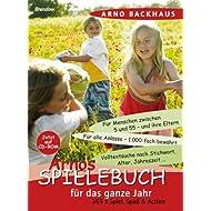 Arnos Spielebuch für das ganze Jahr [import allemand]