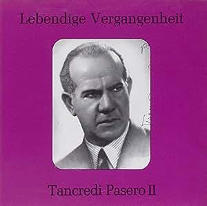 Tancredi Pasero - Arias 2 - Amazon.com Music