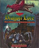 img - for Dragon Lore: The Official Strategy Guide (Prima's Secrets of the Games) by Demaria, Rusel, Uttermann, Alex (1995) Paperback book / textbook / text book