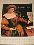 img - for Lorenzo Lotto: Rediscovered Master of the Renaissance book / textbook / text book
