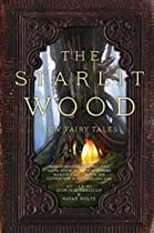 The Starlit Wood: New Fairy Tales From Saga Press