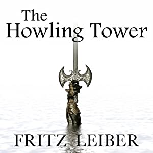 The Howling Tower Audiobook