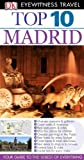 img - for Top 10 Madrid (Eyewitness Top 10 Travel Guides) book / textbook / text book