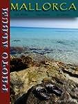 Illustrated Album of Mallorca (Photo...