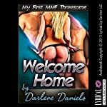 Welcome Home: My First MMF Threesome: My First Time Series | Darlene Daniels