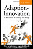 Adaption-Innovation: In the Context of Diversity and Change