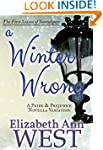 A Winter Wrong: A Pride and Prejudice...