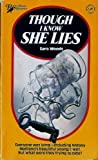 Though I know she lies (A Rinehart suspense novel) (0030914078) by Woods, Sara