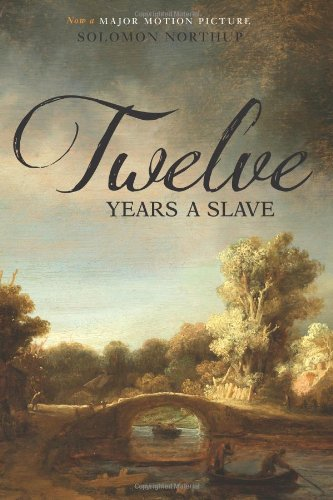 Twelve Years a Slave (Illustrated) (Two Pence Books)