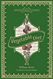 Vegetable Diet: As Sanctioned by Medical Men, and by Experience in All Ages