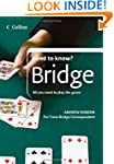 Bridge: All You Need to Play the Game...