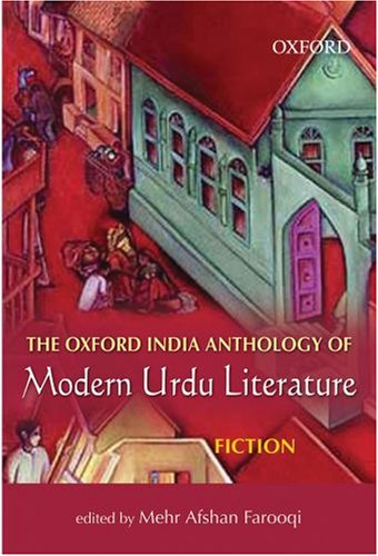The Oxford India Anthology of Modern Urdu Literature:...