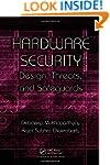 Hardware Security: Design, Threats, a...