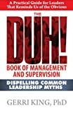 img - for The DUH! Book of Management and Supervision: Dispelling Common Leadership Myths book / textbook / text book