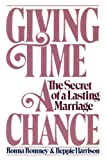 img - for Giving Time a Chance: The Secret of a Lasting Marriage book / textbook / text book