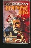 Hemingway Hoax (0380708000) by Haldeman, Joe