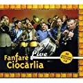 Fanfare Ciocarlia Live [CD+DVD]