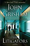 By Grisham, John The Litigators: A Novel Reprint Edition Paperback