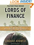 Lords of Finance: The Bankers Who Bro...