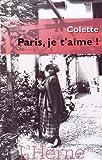 Paris, je t'aime ! par Sidonie-Gabrielle Colette