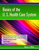 Basics of the U.S. Health Care System with Access Code