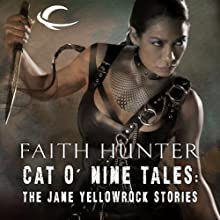 Cat o' Nine Tales: The Jane Yellowrock Stories (       UNABRIDGED) by Faith Hunter Narrated by Khristine Hvam