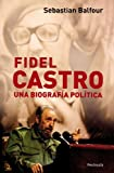 img - for Fidel Castro una biografia politica book / textbook / text book