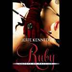 Ruby: Facets of Passion, Book 3 | Jeffe Kennedy